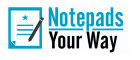 Notepads Your Way - Free Shipping
